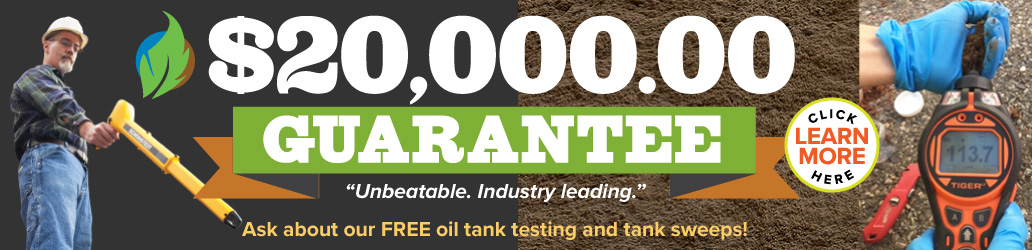 $20,000. Oil Tank Testing Guarantee by Steve Rich Environmental Contractors - North Jersey